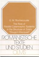 "Cover of: The role of parallel catamorphic systems in the structure of Zola's ""Rougon-Macquart"""