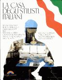 Cover of: La casa degli stilisti italiani = The homes of the Italian designers