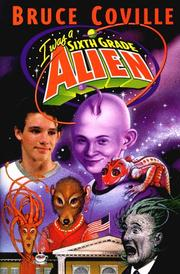 Cover of: I was a sixth grade alien