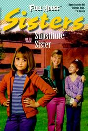 Cover of: Substitute Sister (Full House Sisters)