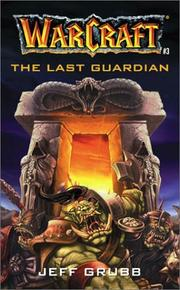 Cover of: The Last Guardian (Warcraft, No 3)