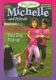 Cover of: Field Day Foul Up (Full House Michelle)