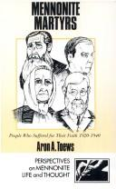 Cover of: Mennonite Martyrs | Aron A. Toews