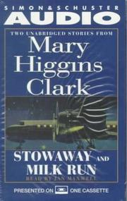 Cover of: Stowaway and Milk Run: Two Unabridged Stories From Mary Higgins Clark