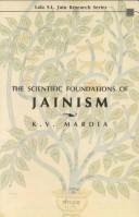 Cover of: The scientific foundations of Jainism