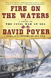 Cover of: Fire on the waters: a novel of the Civil War at sea