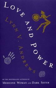 Cover of: Love and Power | Lynn V. Andrews