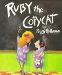 Cover of: Ruby the copycat