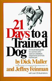 Cover of: 21 days to a trained dog | Dick Maller