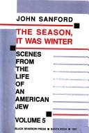 The season, it was winter by John B. Sanford