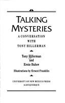Cover of: Talking mysteries: a conversation with Tony Hillerman