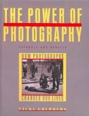 Cover of: The Power of Photography