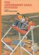 Cover of: The amusement park mystery