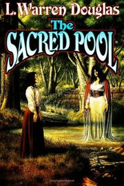 Cover of: The sacred pool | L. Warren Douglas