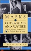 Cover of: Masks outrageous and austere