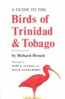 Cover of: A guide to the birds of Trinidad and Tobago