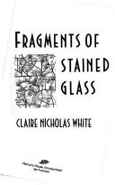 Cover of: Fragments of stained glass
