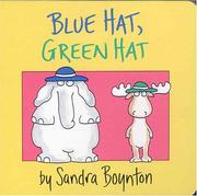 Cover of: Blue hat, green hat | Sandra Boynton