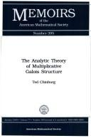 Cover of: The analytic theory of multiplicative Galois structure