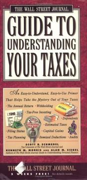 Cover of: Wall Street Journal Guide to Understanding Your Taxes
