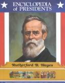 Cover of: Rutherford B. Hayes | Zachary Kent
