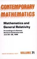 Cover of: Mathematics and general relativity