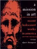 A mission in art by Vivian Alpert Thompson