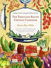 The thousand recipe Chinese cookbook by Gloria Bley Miller