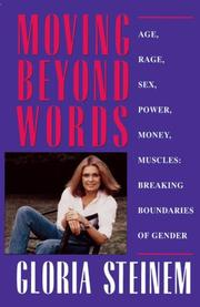 Cover of: Moving Beyond Words: Age, Rage, Sex, Power, Money, Muscles