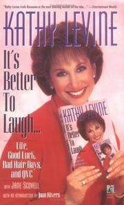 Cover of: It's Better to Laugh...Life, Good Luck, Bad Hair Days & QVC