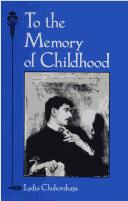 Cover of: To the memory of childhood | LidiiНЎa Korneevna ChukovskaiНЎa