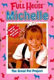 Cover of: The Great Pet Project (Full House Michelle)