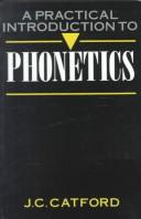 Cover of: A practical introduction to phonetics