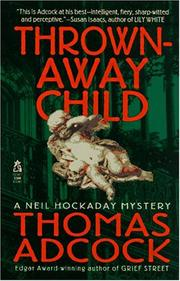 Cover of: THROWN AWAY CHILD (Neil Hockaday Mystery)