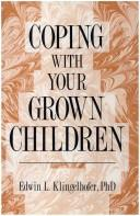 Cover of: Coping with your grown children