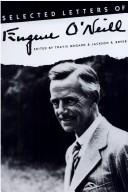 Cover of: Selected letters of Eugene O'Neill