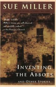 Cover of: Inventing the Abbots and Other Stories | Sue Miller