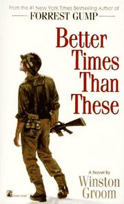 Cover of: Better times than these: a novel