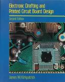 Cover of: Electronic drafting and printed circuit board design