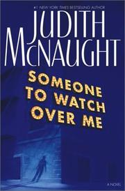 Cover of: Someone to watch over me | Judith McNaught