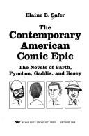 The Contemporary American Comic Epic by Elaine B. Safer