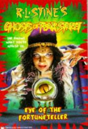 Cover of: Eye of the Fortuneteller (Ghosts of Fear Street 6) | R. L. Stine
