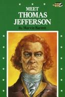 Cover of: Meet Thomas Jefferson | Marvin Barrett