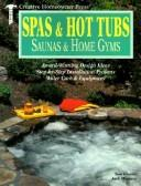 Cover of: Spas & hot tubs, saunas & home gyms
