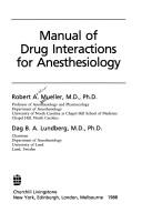 Cover of: Manual ofdrug interactions for anesthesiology | Mueller, Robert A.