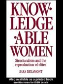 Cover of: Knowledgeable women | Sara Delamont
