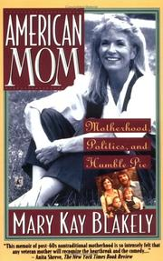 Cover of: American Mom Motherhood Politics and Humble Pie