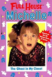 Cover of: The Ghost in My Closet (Full House Michelle)