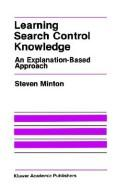 Cover of: Learning search control knowledge | Steven Minton
