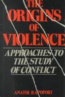 Cover of: The origins of violence